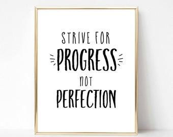 Strive for Progress, NotPerfection